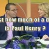 Paul Henry just how much of a dick is he