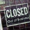 closed out of business
