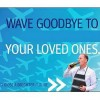 wave goodbye to your loved ones 2