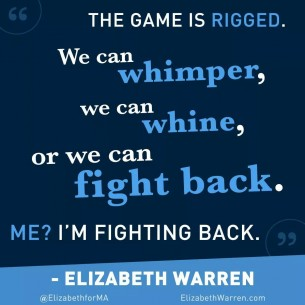 Elizabeth Warren the game is rigged